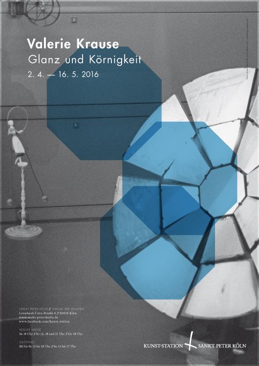 Ausstellungsplakat: Valerie Krause – Glanz und Körnigkeit